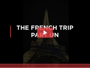 The French Trip Part Un (Video)